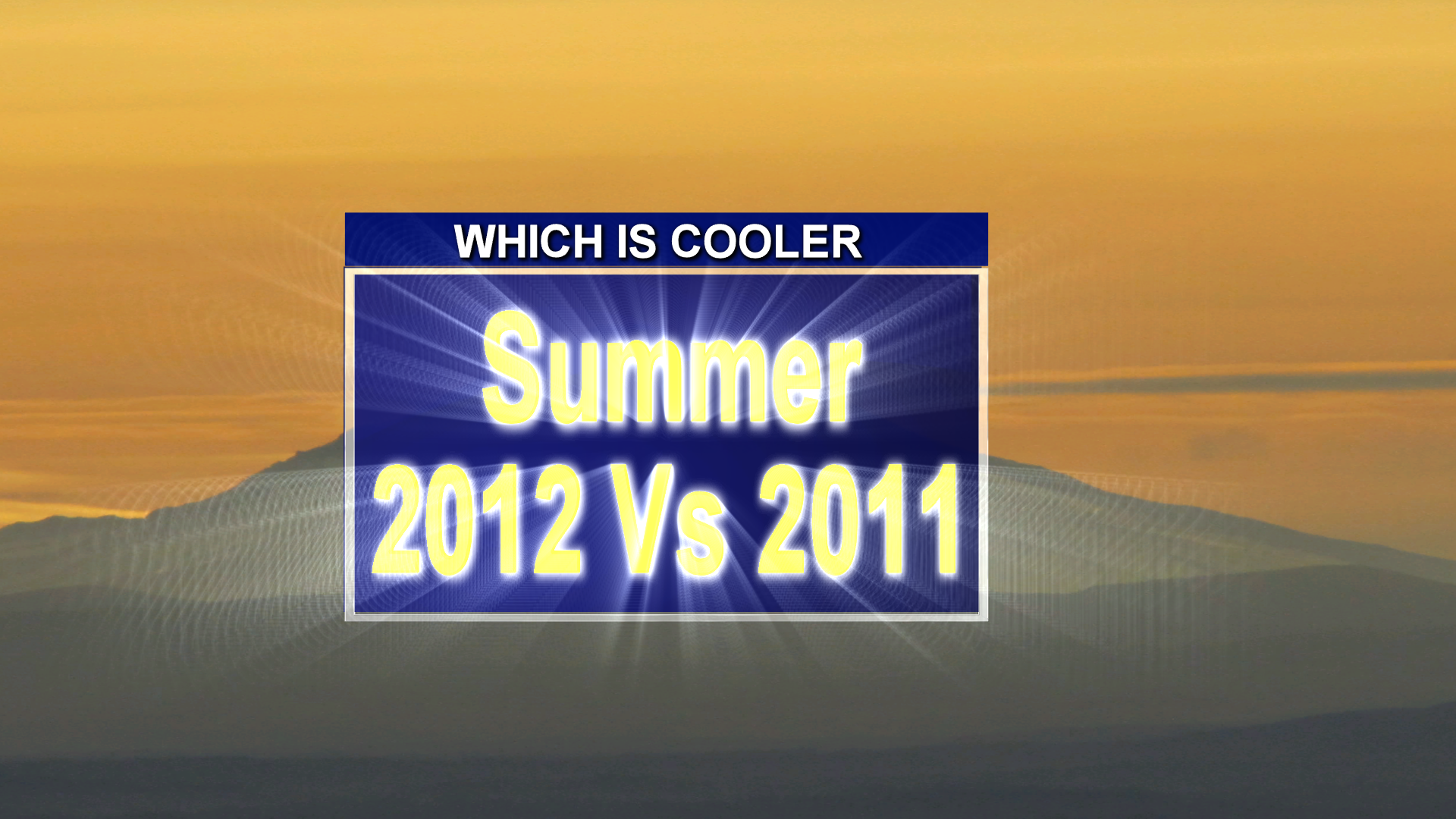 Summer 2012 vs. Summer 2011: Which One's Cooler?